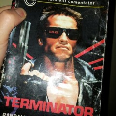 Terminator I by Randall Frakes & W.H. Wisher(Romanian translation from 1994,editura Elit Comentator Bucharest)